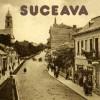 Suceava – Drumuri, uliţe şi străzi…