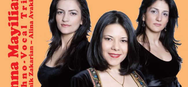 Concerte Ethno-vocal Trio ANNA  MAYILIAN în România