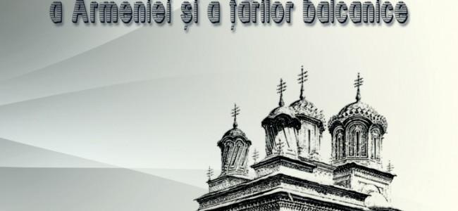 """""""ARHITECTURA MEDIEVALĂ A ARMENIEI ŞI A ŢĂRILOR BALCANICE"""" –  încă o contribuţie armenească la patrimoniul cultural"""