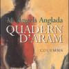 AVANPREMIERĂ /  Însemnările lui Aram/ de Maria Àngels Anglada
