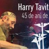 VIDEO / Recital de pian Harry Tavitian, 45 de ani de jazz