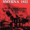 NOTE  DE  LECTOR /  Marjorie Housepian Dobkin : Smyrna 1922 – Distrugerea unui oraș