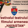 BACĂU / Festivalul teatrul şi filmului armenesc ediția a V-a