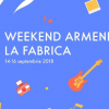 INVITAȚIE / Weekend armenesc la Fabrica (14 – 16 septembrie)  Հայկական շաբաթը գործարանում
