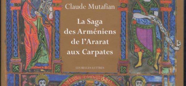 NOTE DE LECTOR /  Claude Mutafian : Saga armenilor de la Ararat la Carpați