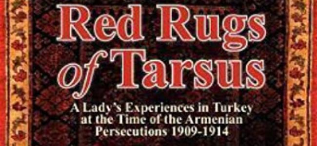 NOTE DE LECTOR / Helen Davenport Gibbons : Covoarele roșii din Tarsus