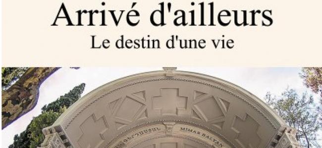 """FRANȚA / A apărut cartea semnată de Hraça Kirmiziyan (Anouchavan): """"SOSIT de ALTUNDEVA – Destinul unei vieți"""", între România, Turcia și Franța, o poveste armenească"""