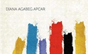 NOTE  DE LECTOR   Diana Agabeg Apcar : Pe crucea imperialismului european, Armenia crucificată