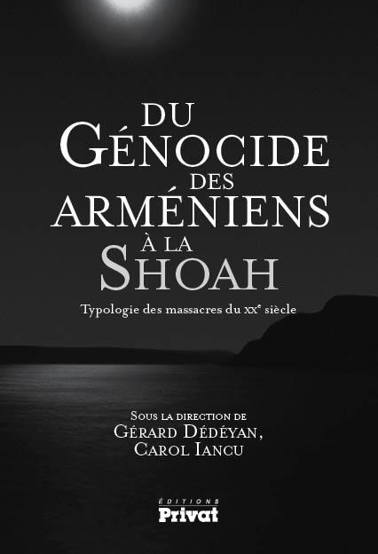 du-genocide-des-Armeniens-a-la-shoah-Dedeyan-Iancu