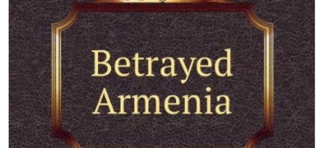 NOTE DE LECTOR |  Diana Agabeg Apcar : Armenia trădată