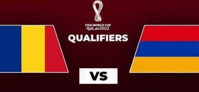 FOTBAL   În această seară  România-Armenia (21:45) la București, meci decisiv pentru calificările la Cupa Mondială 2022