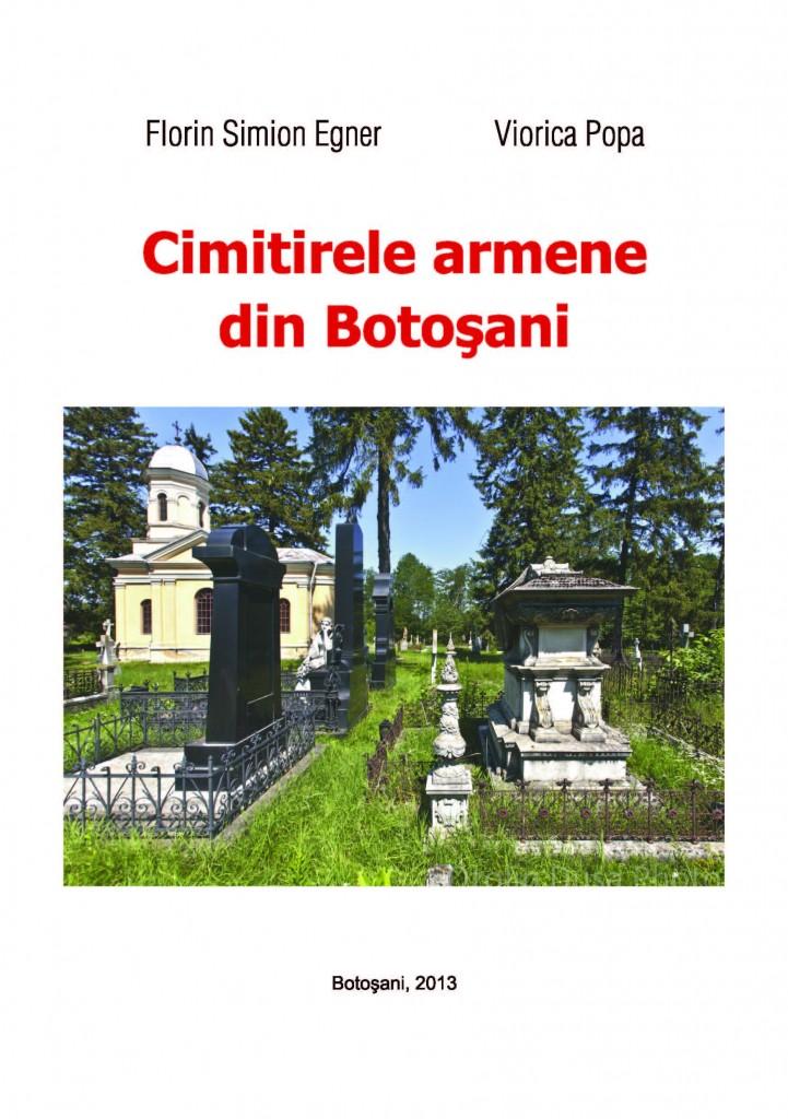 Coperta c_r_ii  Cimiterele armene din Botosani, autori Simion Florin Egner _i Viorica Popa