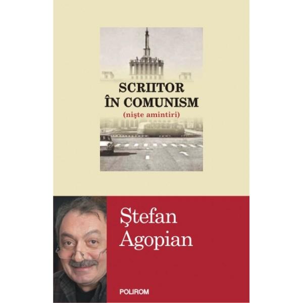 scriitor-in-comunism-niste-amintiri